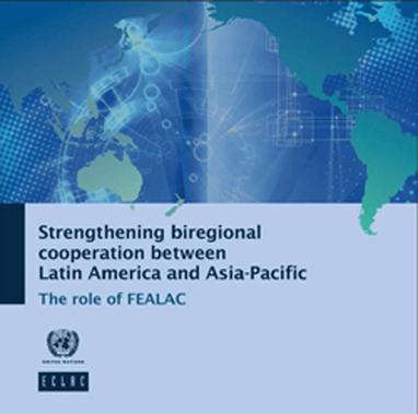CEPAL propone fortalecer la cooperación América Latina – Asia del Este   Informaria Digital   Asosiaciones Publicas Privadas, Colombia   Scoop.it