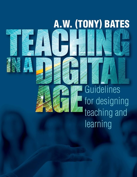Teaching in a Digital Age | Nuevo libro online de Tony Bates #recomiendo | Pedalogica: educación y TIC | Scoop.it