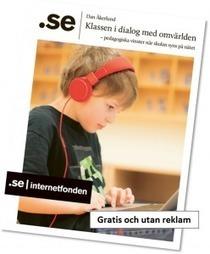 Klassen i dialog med omvärlden » Dan Åkerlund | IKT-pedagogik | Scoop.it