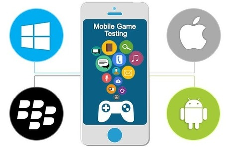 Mobile Game Testing - All You Want to Know | Web, software & Mobile Apps design and development | Scoop.it