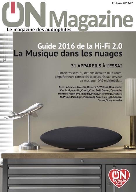 Le guide de la Hi-Fi 2.0 - édition 2016 | ON-TopAudio | Scoop.it