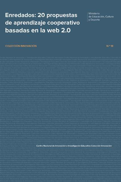 Enredados: 20 propuestas de aprendizaje cooperativo basadas en la web 2.0 | Experiencias y buenas prácticas educativas | Scoop.it
