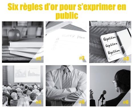 Six règles d'or pour s'exprimer en public   Startups !   Scoop.it