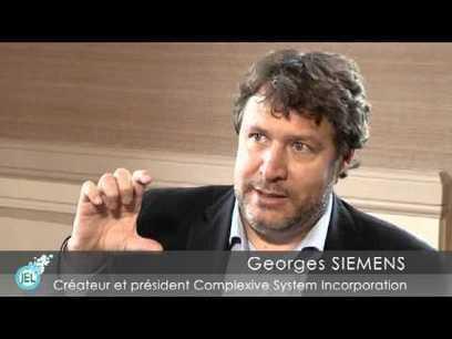 Interview de Georges Siemens par Mathieu CISEL | Explore MOOCs | Scoop.it