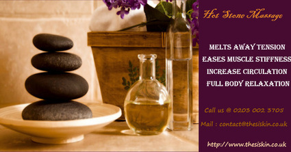 Hot Stone Massage Therapy   Thesi skin   Scoop.it