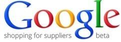 Google se lance dans le B2B avec Google Shopping for Suppliers - Web Rank Info (Blog) | Digital Marketing Cyril Bladier | Scoop.it