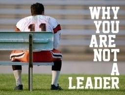 Why You're Not A Leader - Forbes | Daily Leadership | Scoop.it