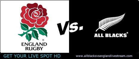 New Zealand All Blacks vs England Live Rugby Stream Online Internationals Rugby Match TV Coverage   State of Origin 2014   Scoop.it