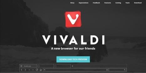 Vivaldi, un nouveau navigateur web pensé pour les geeks ! | Mon cyber-fourre-tout | Scoop.it