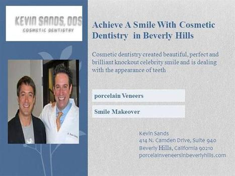 Achieve a Smile With Cosmetic Dentistry in Beverly Hills Ppt Prese.. | Cosmetic Dentistry | Scoop.it