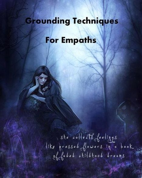 Grounding Techniques for Empaths & Sensitives: | Humanism | Scoop.it