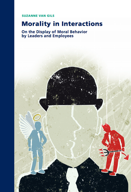 Morality in Interactions: On the Display of Moral Behavior by Leaders and Employees | BizDissNews; Showcasing recent PhD dissertations in Business Research | Scoop.it