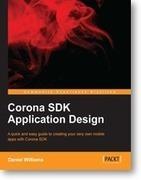 Corona SDK application design | Packt Publishing | Book Talk | Scoop.it
