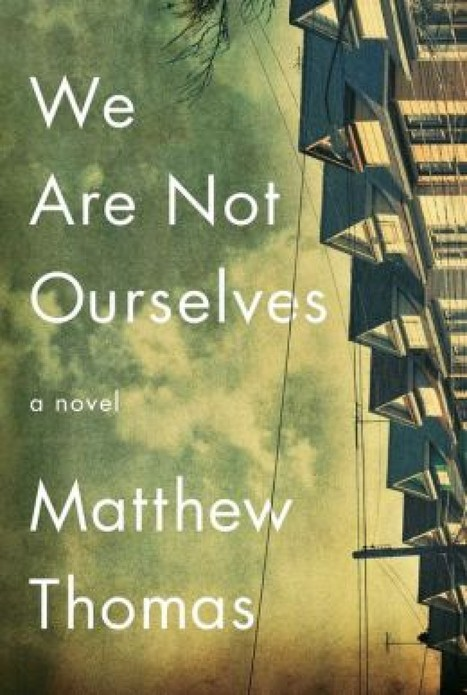 'We Are Not Ourselves' is a rendering of the effect of Alzheimer's on one family - Washington Post | Literature & Psychology | Scoop.it