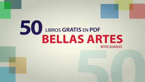 50 Libros digitales gratis para estudiantes de Bellas Artes | ARTE, ARTISTAS E INNOVACIÓN TECNOLÓGICA | Scoop.it