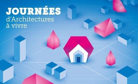 [ AGENDA ] Les Journées d'Architectures à Vivre | décoration & déco | Scoop.it