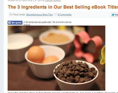 The 3 Ingredients in Our Best Selling eBook Titles : @ProBlogger | Links sobre Marketing, SEO y Social Media | Scoop.it