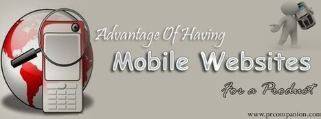 Advantage Of Having Mobile Websites For A Product | 25 Ways for Branding Your Company & To Increase Your Name Recognition | Scoop.it
