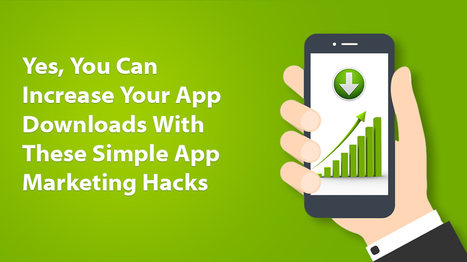 How can you increase app downloads with these simple hacks   Latest Technology Trends   Scoop.it
