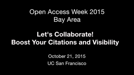 [#OAW15SF in Video] Relive the Bay Area's Open Access Week 2015 | Open access in science | Scoop.it