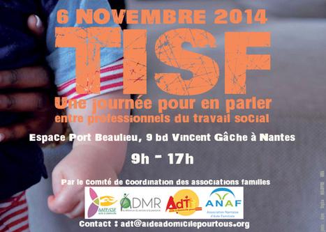 TISF UNA journée pour en parler entre professionnels du travail sociale le 6 novembre 2014 à Nantes | Activités et actualités des adhérents UNA | Scoop.it