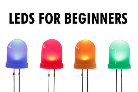 LEDs for Beginners - Instructables | iPads in Education | Scoop.it
