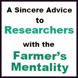 A Sincere Advice to Researchers with the Farmer's Mentality | MyThesis Hub | Scoop.it