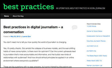 New blog tracks 'best practices in digital journalism' | Media news | Journalism.co.uk | Digital journalism and new media | Scoop.it
