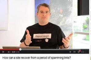 SEO : Google donne des conseils pour vite sortir d'une pénalité | SEO et compagnie | Scoop.it