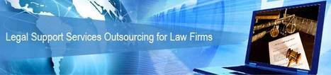 Increasing number of Law Firms Embrace Outsourcing for Office Support Services to Realize Significant Benefits | Legal Process Outsourcing | Scoop.it