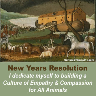 A pledge to work this year to Build a Culture of Empathy & Compassion for All Animals | Metta Practice: Compassion & the Art of Living | Scoop.it