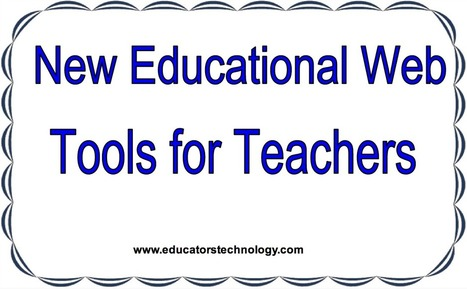 10 New Educational Web Tools to Try Out ~ Educational Technology and Mobile Learning | EDUCACIÓN 3.0 - EDUCATION 3.0 | Scoop.it