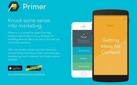 Google Primer: the new mini-marketing lessons app for startups !   Social Media - WebMarketing - ECommerce   Scoop.it