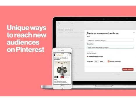 Pinterest Debuts Engagement Retargeting, Enhances Visitor Retargeting | Pinterest | Scoop.it