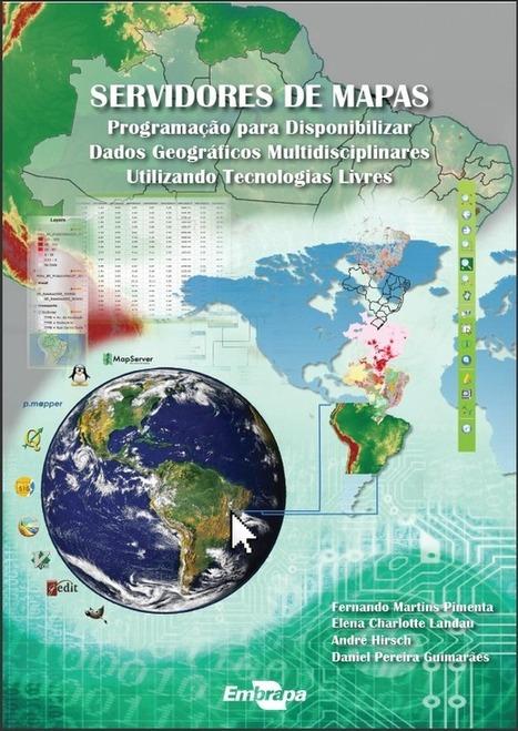 E-book: Servidores de Mapas Utilizando Tecnologias Livres   Anderson Medeiros   TIG   Scoop.it