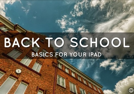 Back to School Basics for Your iPad -  teacherswithapps | iPad Apps Elementary | Scoop.it