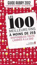 Guide Aubry 2012 | Vin Québec | Accord Mets-Vins avec les vins de Loire | Scoop.it