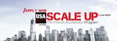 Cap Digital propulse 5 startups aux Etats-Unis grâce à son programme Scale Up | Nurturing Entrepreneurship | Scoop.it