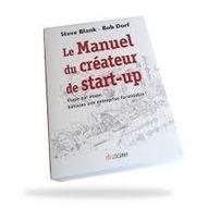 Business Angel France a lu « Le Manuel du créateur de start-up » | Entrepreneuriat | Scoop.it
