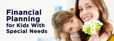 Financial Planning for Kids With Special Needs | Sue Atkins Parenting Made Easy | Scoop.it