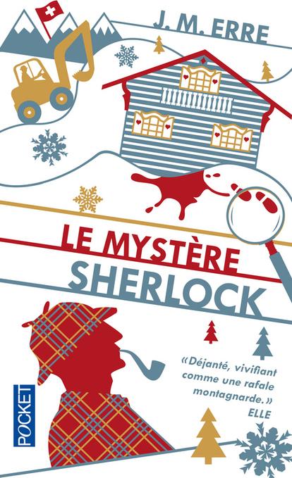 Le mystère Sherlock, de J. M. Erre | saga noire (romans noirs et policiers) | Scoop.it
