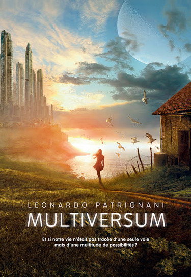 Multiversum - Leonardo Patrignani | Inspiration Rôlistique | Scoop.it
