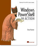 Manning: Windows PowerShell in Action | Windows Powershell podstawy i zastosowanie | Scoop.it
