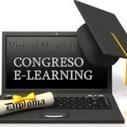 Iº Congreso Virtual Mundial de e-Learning.- | Educación, pedagogía, TIC y mas.- | Scoop.it