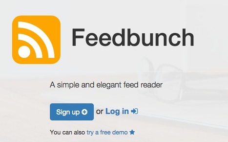 Track and Monitor Your Favorite News Sources with Feedbunch RSS Feed Reader | Content Curation World | Scoop.it