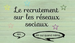 Le recrutement sur les réseaux sociaux - Parlon... | Social media, curation | Scoop.it
