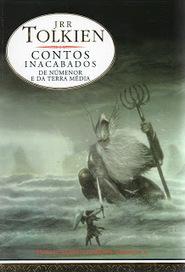Viagens Por 1001 Mundos: Contos Inacabados de Númenor e da Terra Média - J. R. R. Tolkien | Fantasia literária | Scoop.it