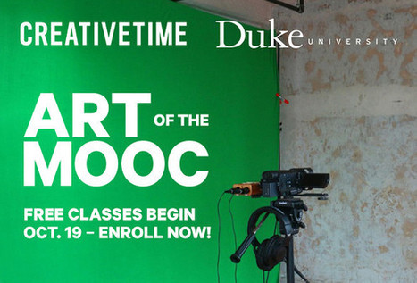Join Creative Time & Duke University for Art of the MOOC | Social Art Practices | Scoop.it