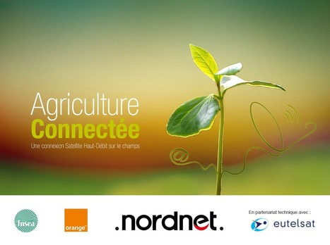Paroles d'experts, le blog-Agriculture Connectée : vidéo du bilan intermédiaire | Journal du web agricole | Scoop.it