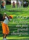 Les leçons des plus grands champions   Le Meilleur du Golf   Le Meilleur du Golf   Scoop.it
